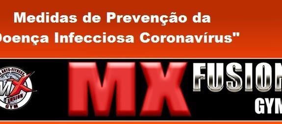 """[Medidas de Prevenção da """"Doença Infecciosa Coronavírus""""]"""